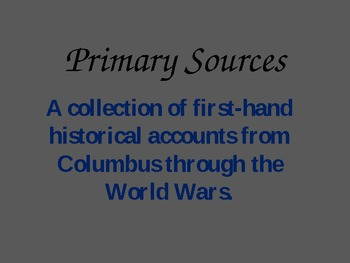Primary Sources for the Common Core in Social Studies
