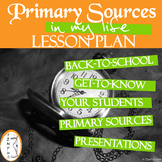 Primary Sources in My Life - Back to School - Lesson Plan