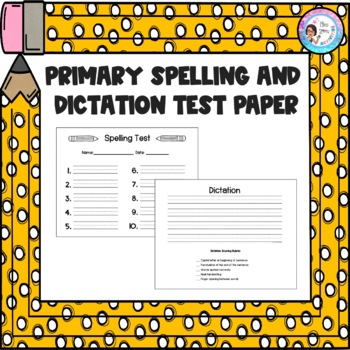 Primary Spelling and Dictation Test Paper