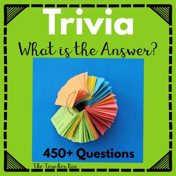 Kindergarten- 6th Grade-Trivia: -Who Knows the Answer!