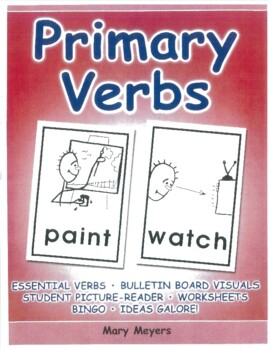 Primary Verbs; Essential Language & Literacy for School, Gr 1-4