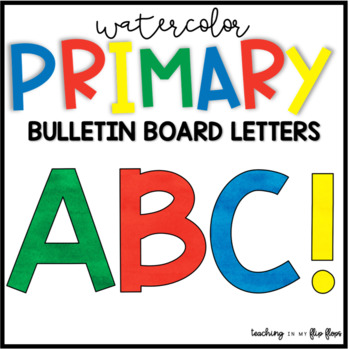 Primary Watercolors Bulletin Board Letters