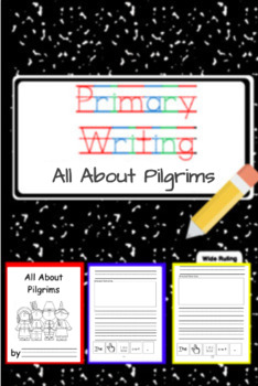 Primary Writing- All About Pilgrims-  1WK Lesson Plans and Independent Practice