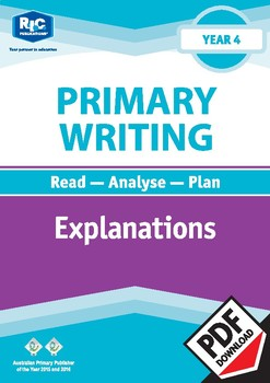 Primary Writing: Explanations – Year 4