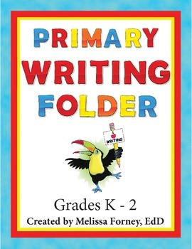 Primary Writing Folder Grades K - 2 Literacy Center