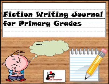 Primary Writing Journal: Fiction Writing