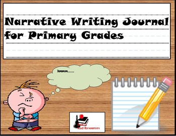 Primary Writing Journal: Narrative Writing
