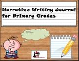 Primary Writing Journal: Narrative Writing
