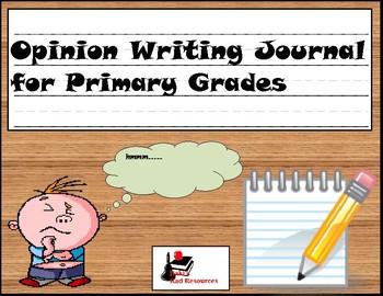Primary Writing Journal: Opinion Writing