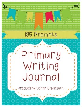 Primary Writing Journals - 185 Prompts