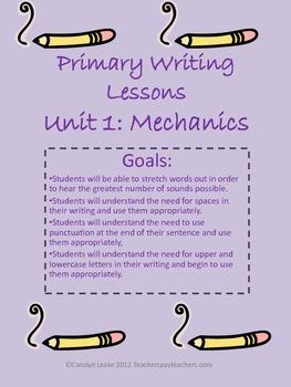 Primary Writing Lessons Unit 1: Mechanics