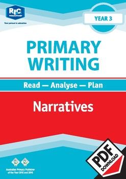 Primary Writing: Narratives – Year 3