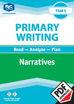 Primary Writing: Narratives – Year 5