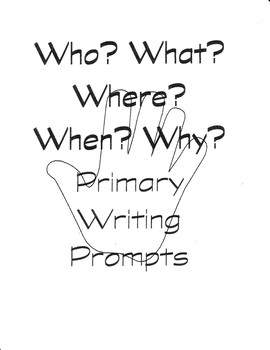 Primary Writing Prompts with Visuals for Conversation and Written Responses