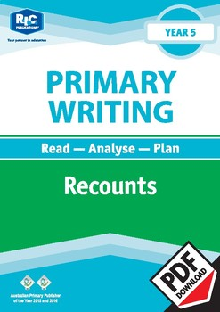 Primary Writing: Recounts – Year 5