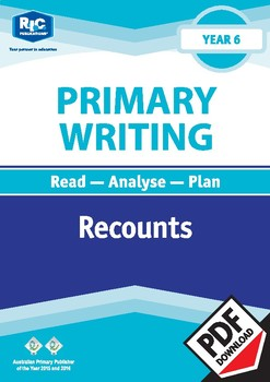 Primary Writing: Recounts – Year 6