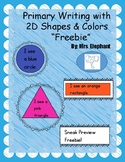 Primary Writing With 2D Shapes & Colors Freebie