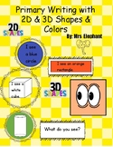Primary Writing With 2D and 3D Shapes & Colors