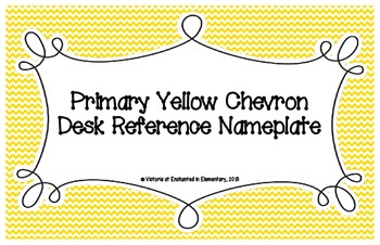 Primary Yellow Chevron Desk Reference Nameplates