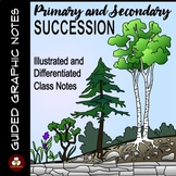 Primary and Secondary Ecological Succession Guided Graphic Notes