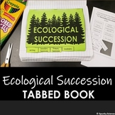Primary and Secondary Ecological Succession Tabbed Book