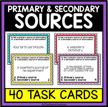 Primary vs. Secondary Sources- 40 Task Cards