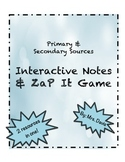 Primary and Secondary Sources Interactive Notes and Game