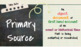 Primary and Secondary Sources Mini Lesson, Notes & Activities for Middle School