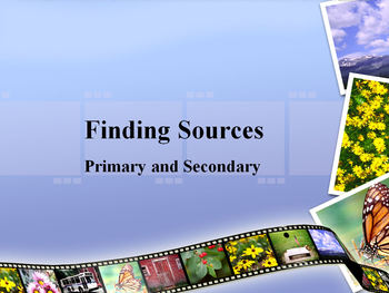 Primary and Secondary Sources (PowerPoint Presentation and Game)