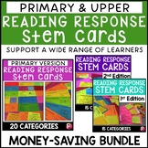 Primary and Upper Elementary Reading Response Stem Cards Bundle
