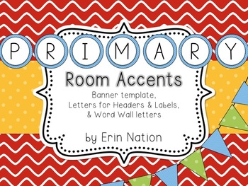 Primary colors Classroom Accents {banners, letters, & word
