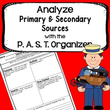 Primary vs. Secondary Sources - P.A.S.T. Graphic Organizer
