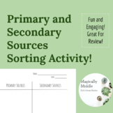 Primary vs Secondary Sources Sorting Activity