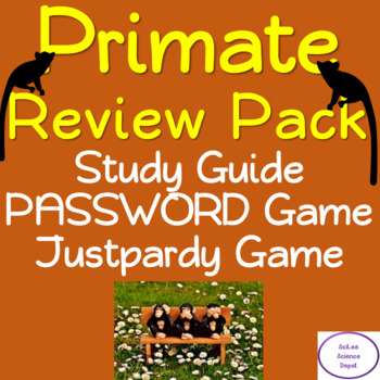 Primate Review Pack: Study Guide, PASSWORD Game, Justpardy Game