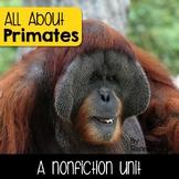 Primates- A Nonfiction Unit