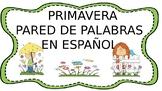 Primavera Pared de palabras Spring word wall in Spanish