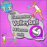 Elementary Volleyball - Complete PE Sport Unit with lesson
