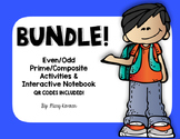 Prime & Composite/ Even & Odd Interactive Notebook BUNDLE