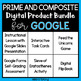 Prime and Composite Numbers BUNDLE for Google Drive and Google Classroom
