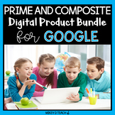 Prime and Composite Numbers BUNDLE for Google Drive and Go