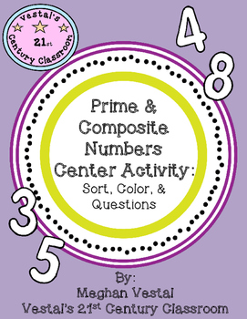 Prime & Composite Numbers Center Activity: Sort, Color, & Questions