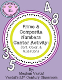 Prime & Composite Numbers Center Activity: Sort, Color, & Questions