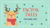 Prime Factor Christmas Trees