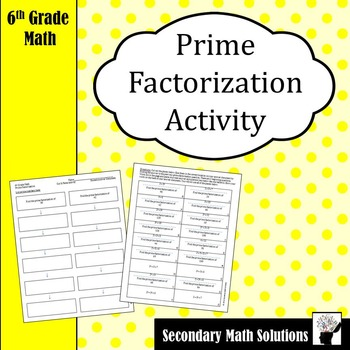 Prime Factorization Activity (Cut & Paste)  (6.7A)