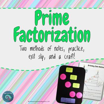 Prime Factorization: Factor Tree and Birthday Cake