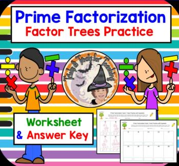 Prime Factorization Factor Trees Practice with Exponents and Answer KEY