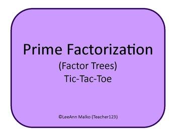Prime Factorization (Factor Trees) Tic-Tac-Toe