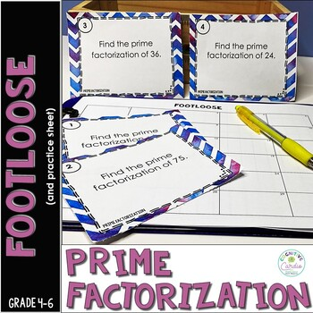 Prime Factorization Task Cards - Footloose Math Game (and extra practice)