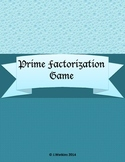 Prime Factorization Game - Extension Activity Unit 1 4th Grade Investigations