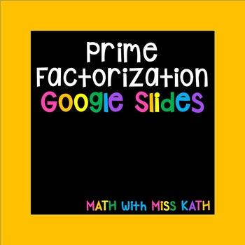 Prime Factorization Google Slides